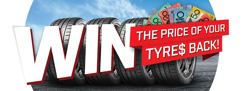 Buy 2 or more Kumho tyres and register online to go in the draw to win the price of your tyres back! (UP TO $1000)